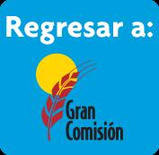 Regresar a: www.grancomision.com