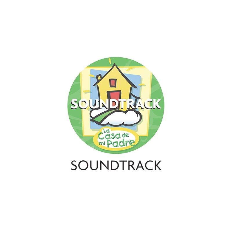 Soundtrack La Casa de mi Padre DIGITAL