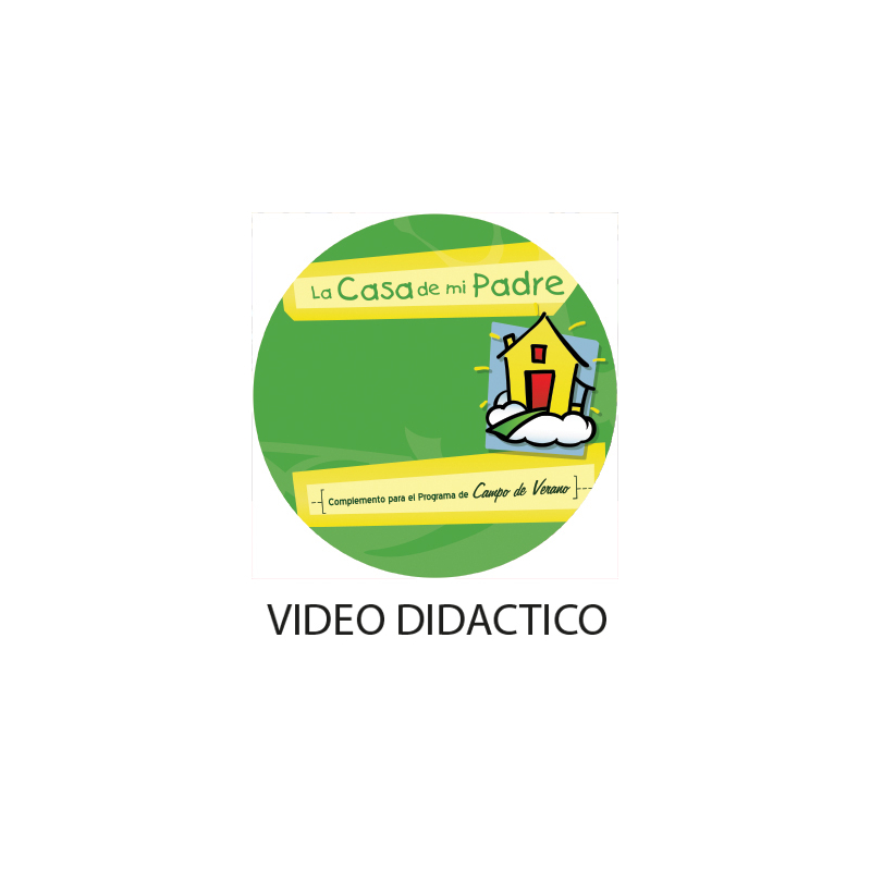 Video Didactico La Casa de mi Padre  DIGITAL