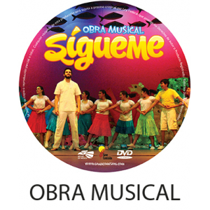 Video Obra Musical Sigueme  DIGITAL