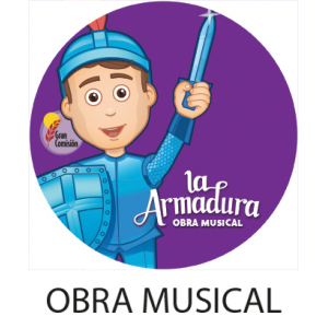 Video Obra Musical La Armadura  DIGITAL