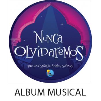 Album Musical Nunca Olvidaremos  DIGITAL