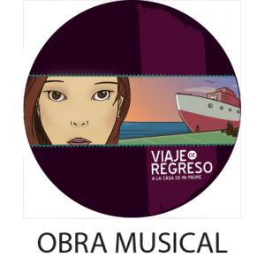 Obra Musical Viaje de Regreso  DIGITAL